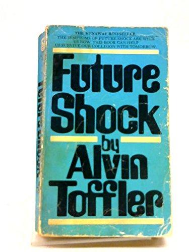 Future Shock: Toffler, Alvin