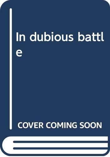 9780553101676: In dubious battle