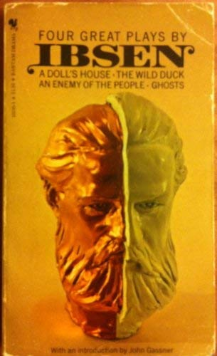 Four Great Plays: A Doll's House / Ghosts / An Enemy of the People / The Wild Duck: Henrik Ibsen