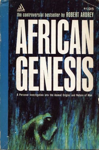 9780553102154: African genesis: A personal investigation into the animal origins and nature of man