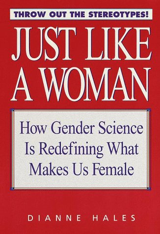 9780553102284: Just Like a Woman: How Gender Science is Redefining What Makes Us Female