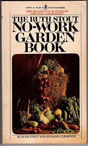 9780553102475: The Ruth Stout No-Work Garden Book