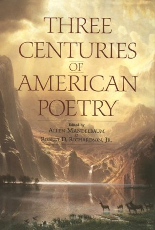 Three Centuries of American Poetry: Allen Mandelbaum and