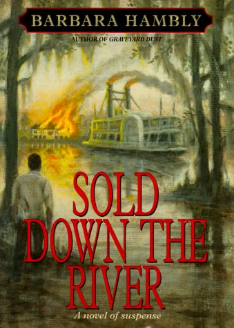 9780553102574: Sold Down the River