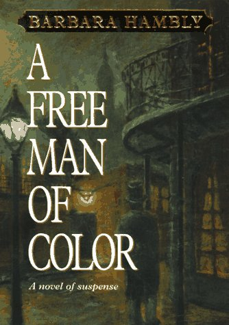 A Free Man of Color: Hambly, Barbara