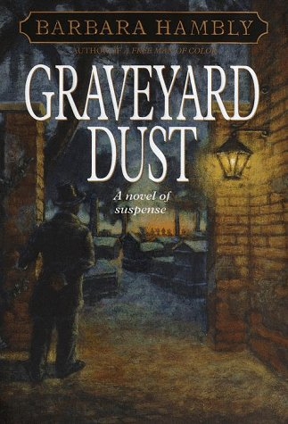 9780553102598: Graveyard Dust (Benjamin January, Book 3)