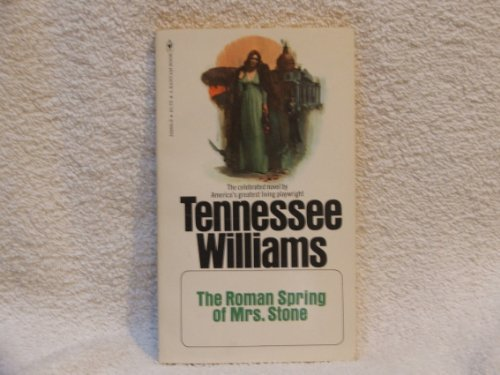 The Roman Spring of Mrs.Stone: Williams, Tennessee