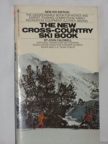 The new cross-country ski book: Caldwell, John H.