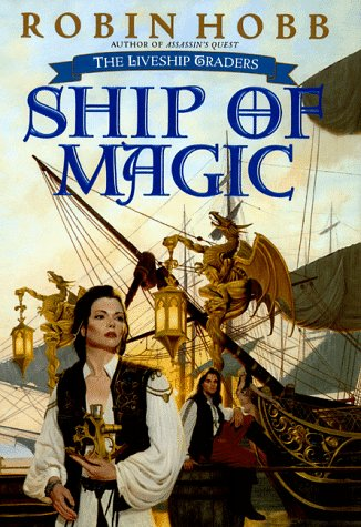 9780553103243: Ship of Magic: Liveship Traders (Liveship Traders/Robin Hobb, Bk 1)