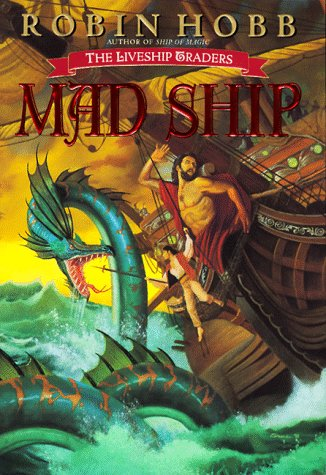 9780553103335: Mad Ship (The Liveship Traders, Book 2)