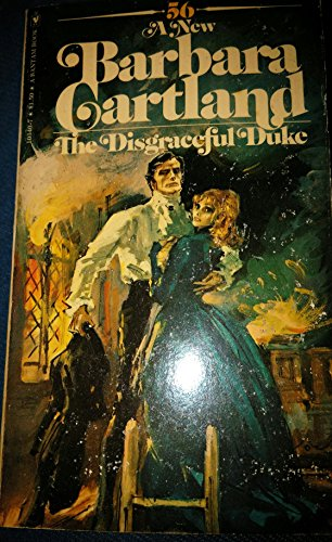 The Disgraceful Duke (0553103407) by Cartland, Barbara
