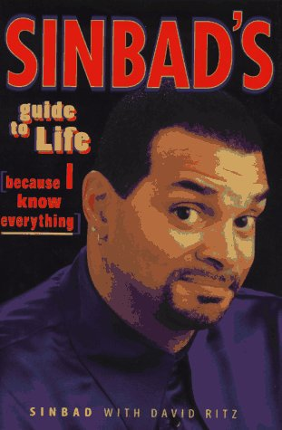 9780553103731: Sinbad's Guide to Life: Because I Know Everything