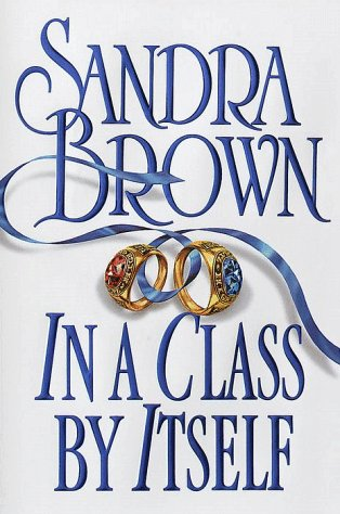 In a Class by Itself: Brown, Sandra