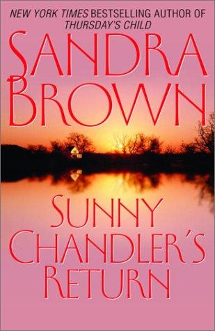 9780553104288: Sunny Chandler's Return