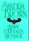 Hawk O'Toole's Hostage: Brown, Sandra