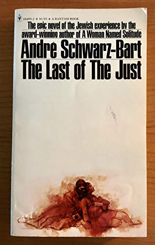 9780553104691: The Last of the Just