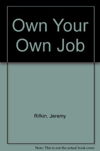 9780553104875: Own your own job: Economic democracy for working Americans