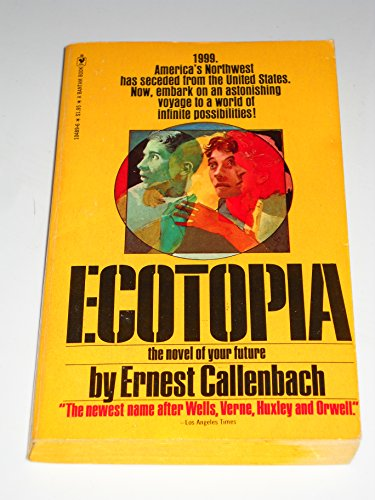 9780553104899: Title: Ecotopia the Notebooks and Reports of William Wes