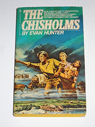 9780553105179: The Chisholms: A novel of the journey West