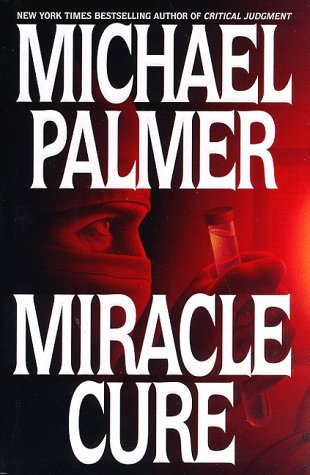 9780553105230: Miracle Cure: A Novel