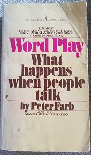 Word Play What Happens When People Talk (055310540X) by Peter Farb