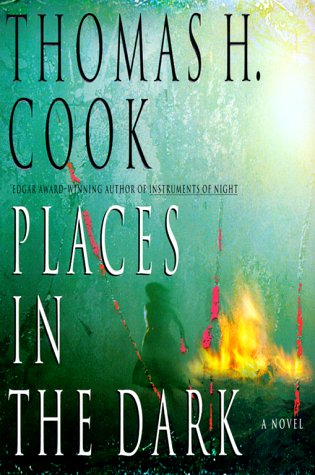 Places in the Dark: Cook, Thomas H.