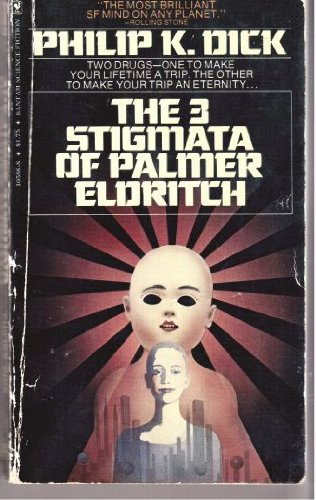 9780553105865: The Three Stigmata of Palmer Eldritch
