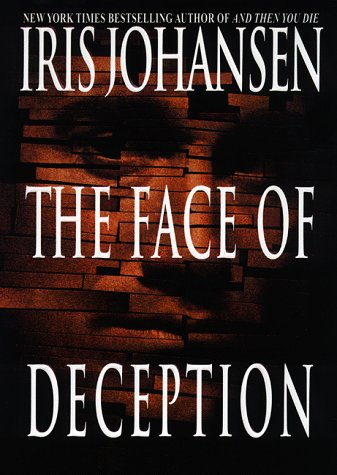 [signed] The Face of Deception (Eve Duncan)