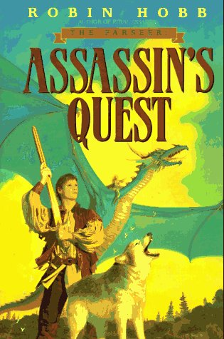 Assassin's Quest (Farseer, Book 3): Hobb, Robin