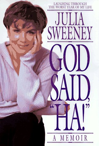 "God Said, ""Ha!"": Sweeney, Julia"