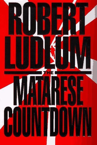 Matarese Countdown, The: ROBERT LUDLUM