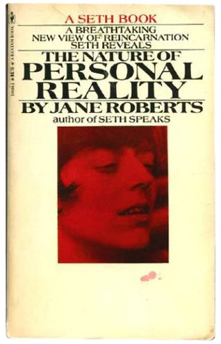 9780553106961: The Nature of Personal Reality : A Seth Book
