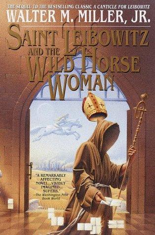 9780553107043: Saint Leibowitz and the Wild Horse Woman