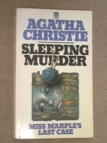 Sleeping Murder: Miss Marple's Last Case: Christie, Agatha