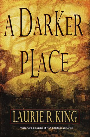 A DARKER PLACE (Signed Copy): King, Laurie R.