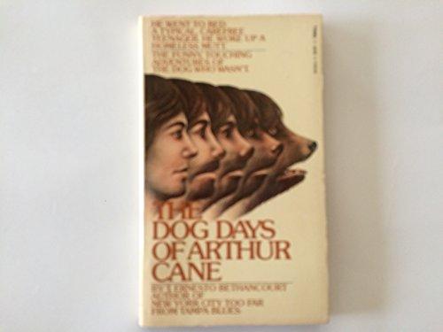 The Dog Days of Arthur Cane: Bethancourt, T. Ernesto