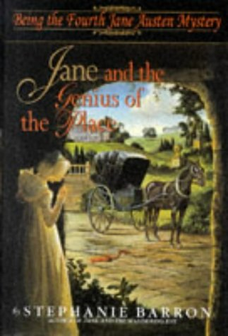 Jane and the Genius of the Place: Being the Fourth Jane Austen Mystery (055310733X) by Stephanie Barron