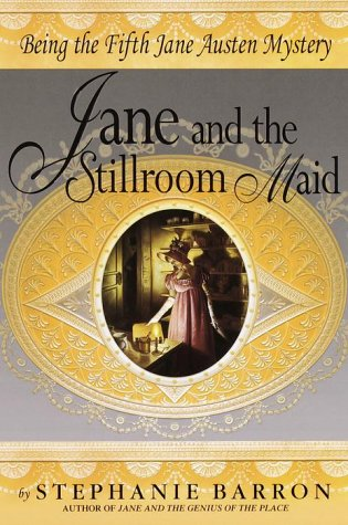 9780553107340: Jane and the Stillroom Maid: Being the Fifth Jane Austen Mystery