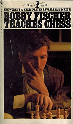 9780553107524: Bobby Fischer Teaches Chess