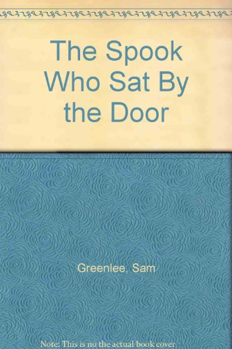 9780553107708: The Spook Who Sat By the Door