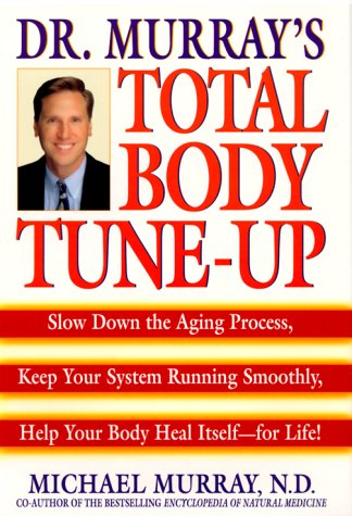 Dr. Murray's Total Body Tune-Up: Slow Down: Murray, Michael