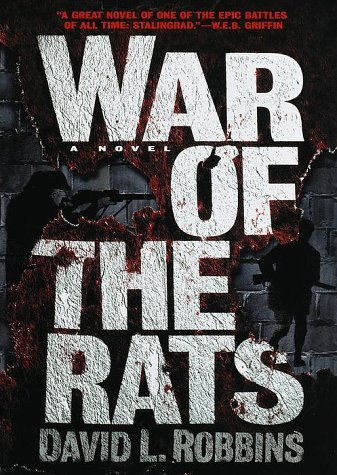 War Of The Rats: Robbins, David L.