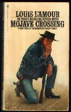 9780553108385: Mojave Crossing (Sacketts)
