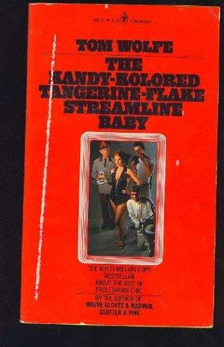 9780553108873: The kandy-kolored tangerine-flake streamline baby