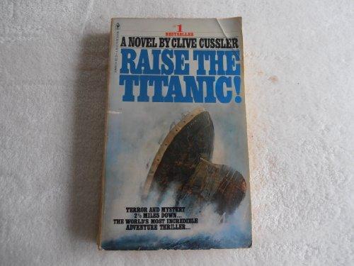 9780553108880: Raise the Titanic! (Dirk Pitt Adventure Ser.)