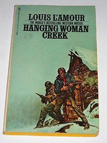 9780553108965: Hanging Woman Creek