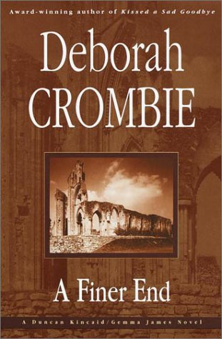 A Finer End: Crombie, Deborah