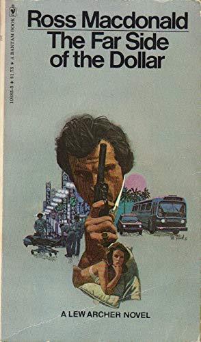 9780553109856: The Far Side of the Dollar- A Lew Archer Novel