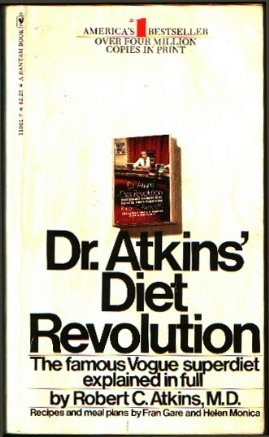 9780553110012: Dr. Atkins Diet Revolution: The High Calorie Way To Stay Thin Forever The Famous Vogue Superdiet Explained In Full