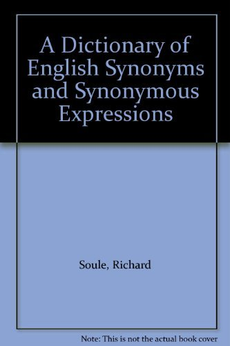 9780553110111: A Dictionary of English Synonyms and Synonymous Expressions